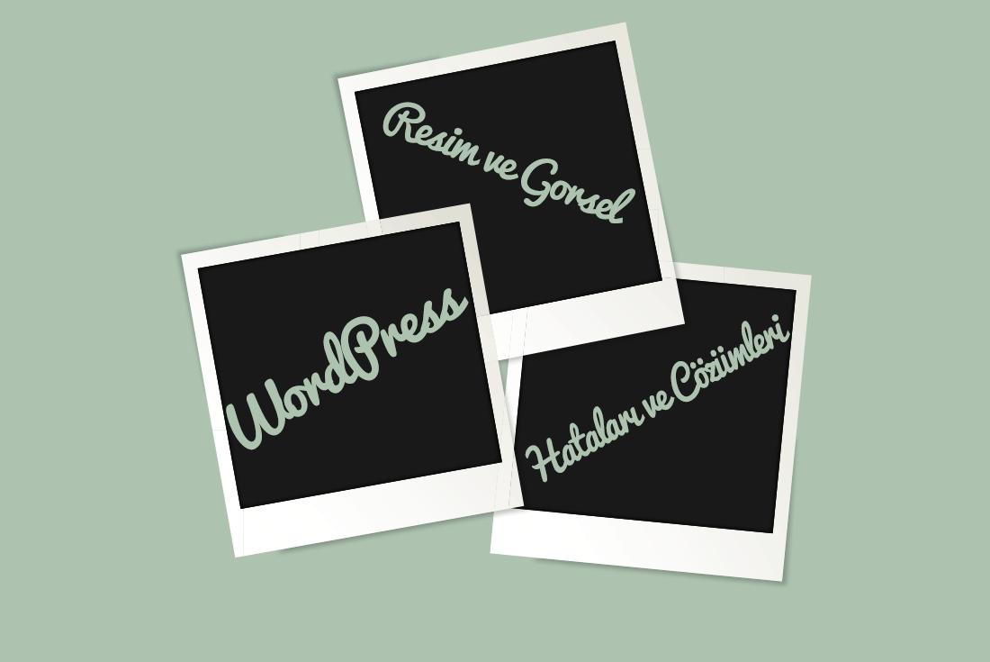 wordpress resim hataları