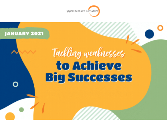 Jan 2021: Tackling Weakness to Achieve Big Success)