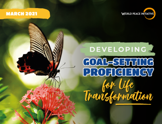 Mar 2021: Developing Goal-Setting Proficiency For Life Transformation)