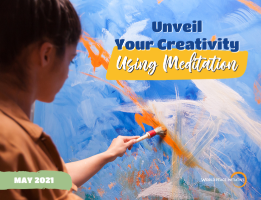 MAY 2021: Unveil your Creativity Using Meditation)