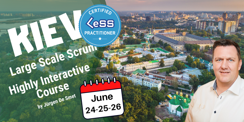 Certified Large-Scale Scrum (LeSS) Practitioner - Kiev, Ukraine