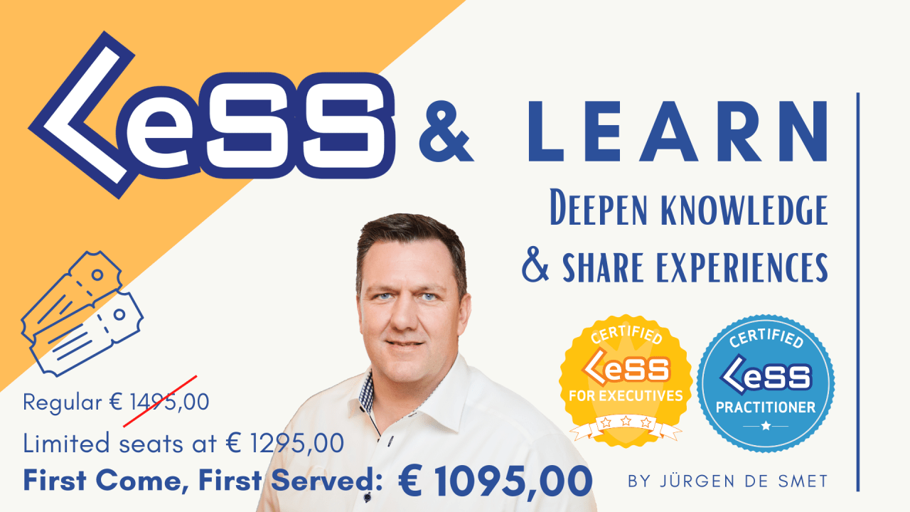 LeSS & Learn - Deepen knowledge & share experiences - Gent, Belgium