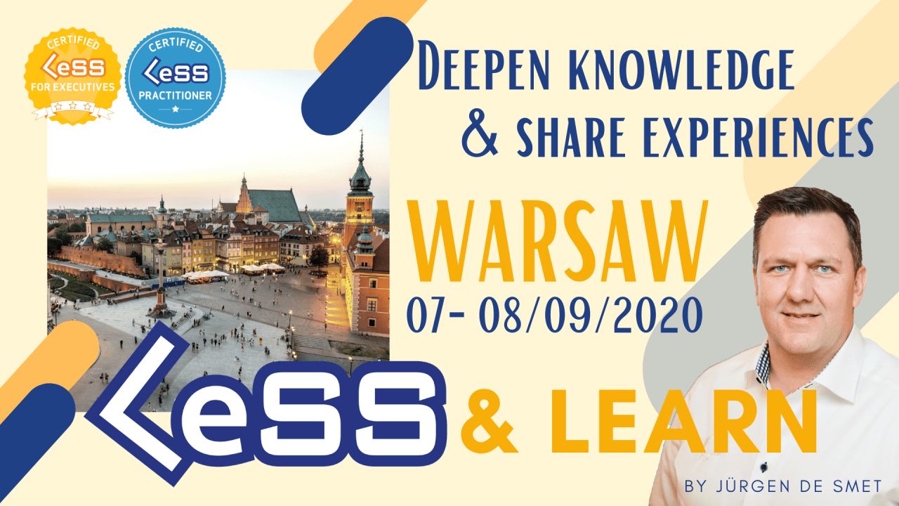 LeSS & Learn - Deepen knowledge & share experiences - Warsaw, Poland