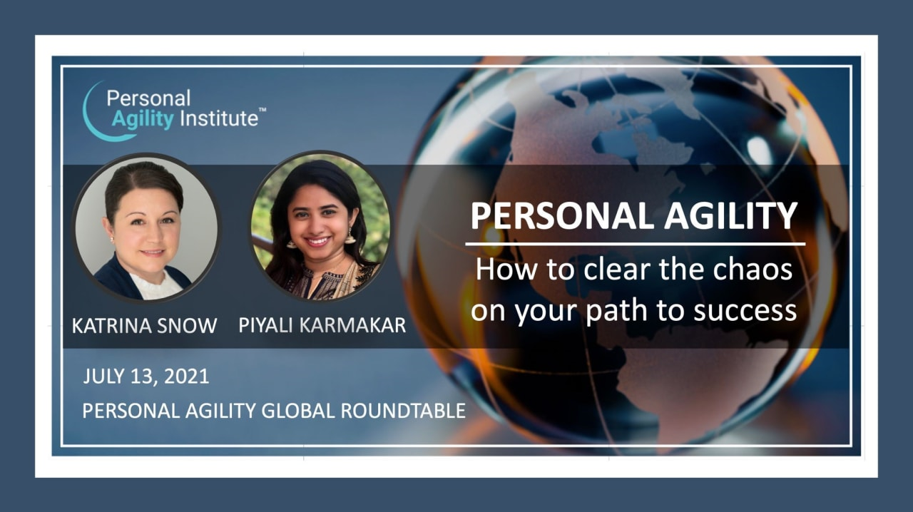 """Personal Agility Roundtable - """"How to clear the chaos on the path to success"""""""