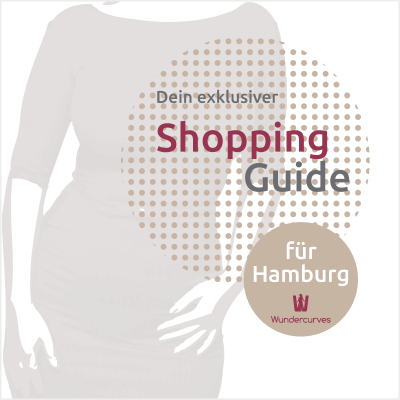 Shopping Guide Hamburg Wundercurves