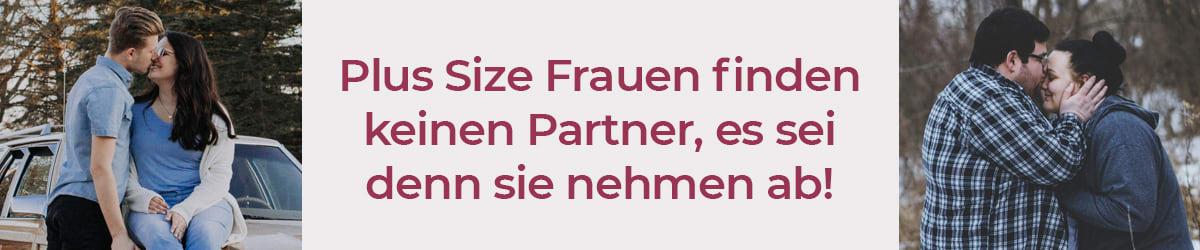 Plus Size Frauen finden keinen Partner, es sei denn sie nehmen ab!