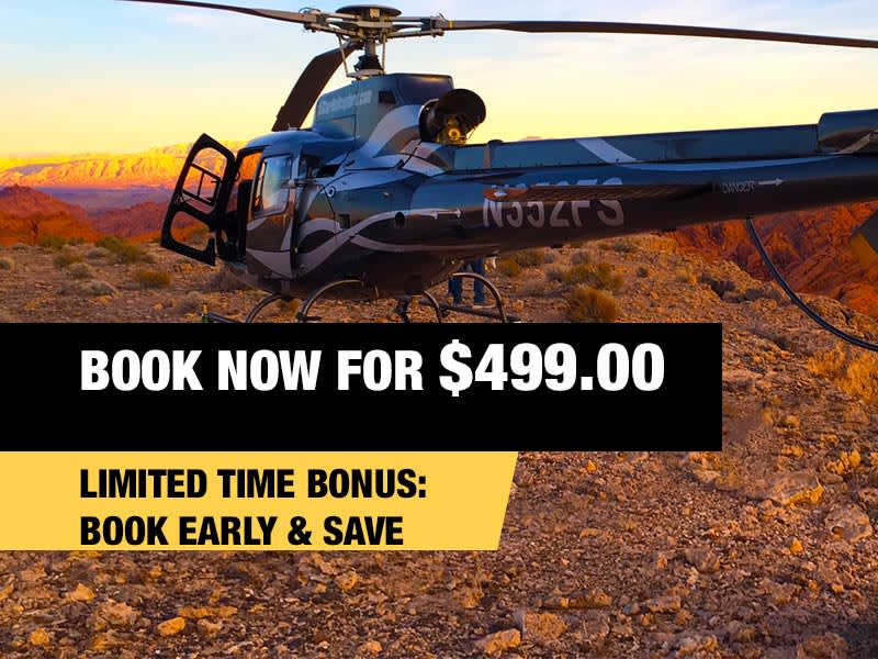GRAND CANYON AND VALLEY OF FIRE HELICOPTER CHAMPAGNE LANDING TOUR FROM $499