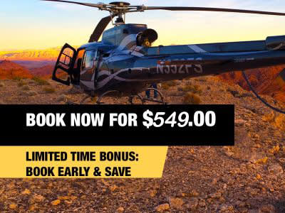 GRAND CANYON AND VALLEY OF FIRE HELICOPTER CHAMPAGNE LANDING TOUR FROM $549