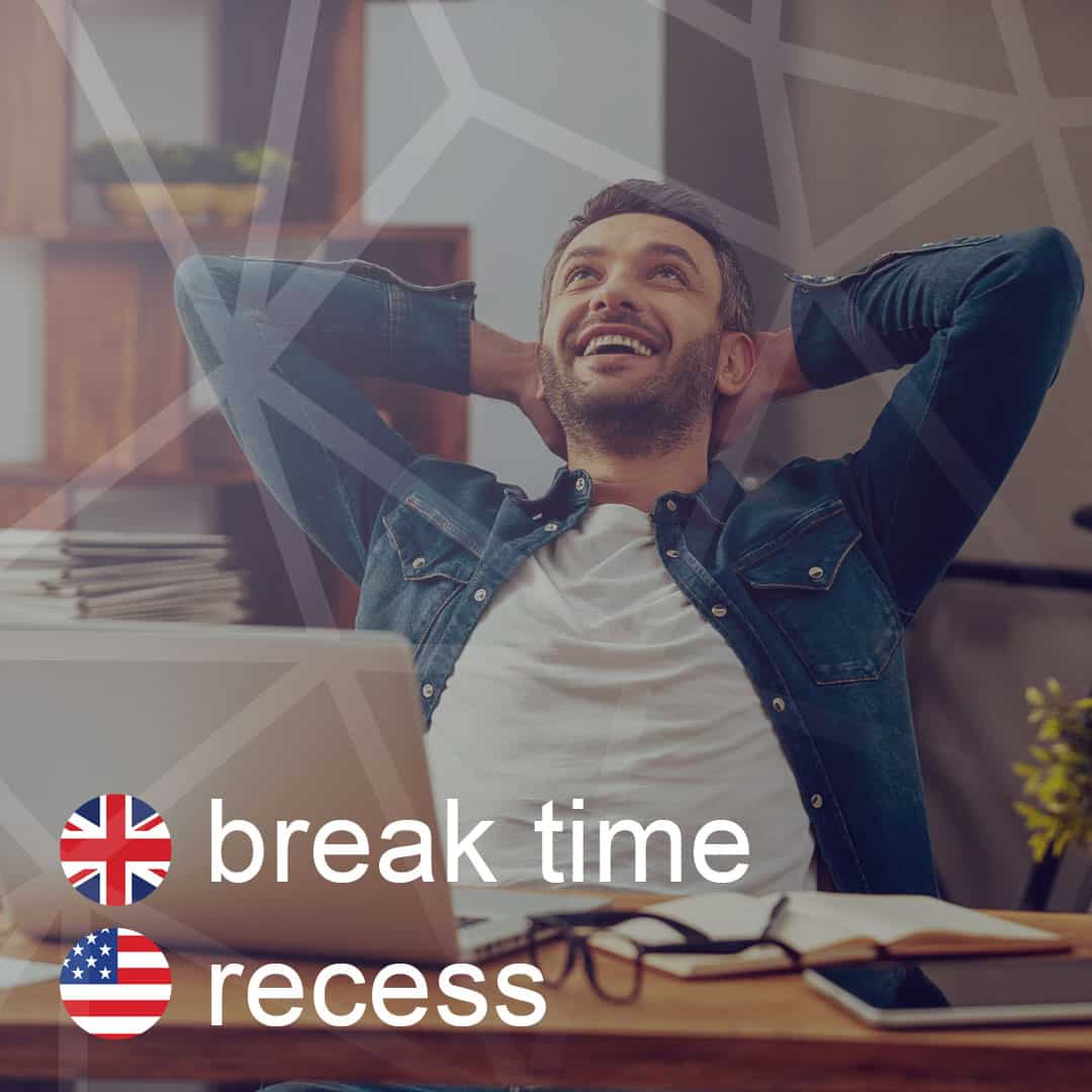 break-time - recess - prestavka