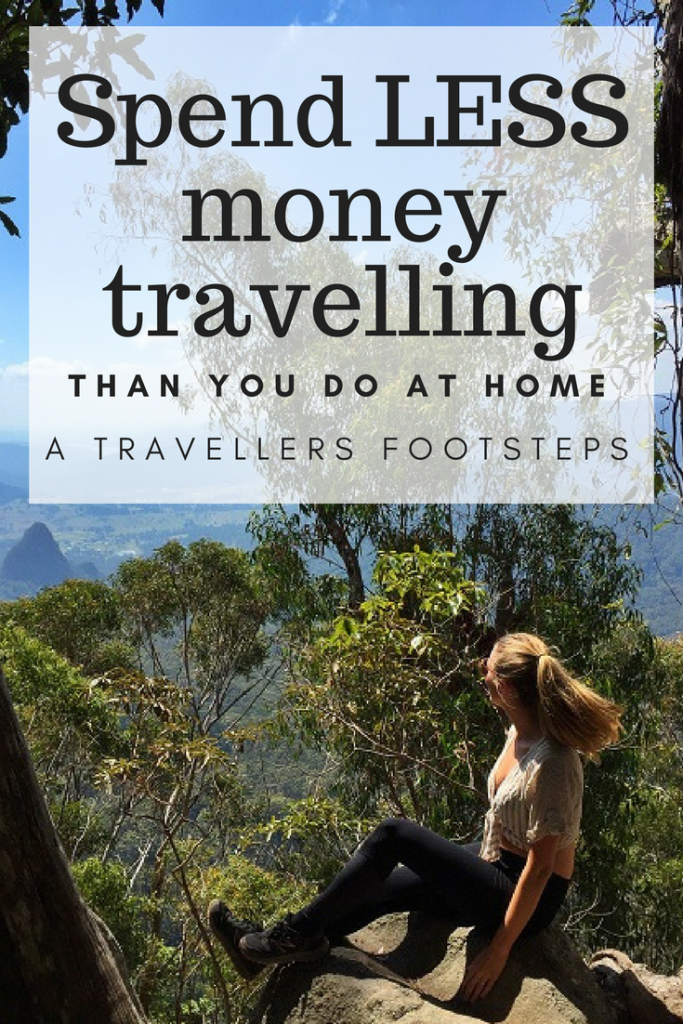 You can spend LESS money travelling than you do at home