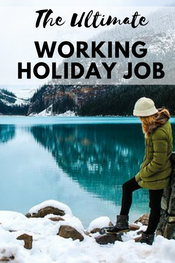 The Ultimate working holiday job