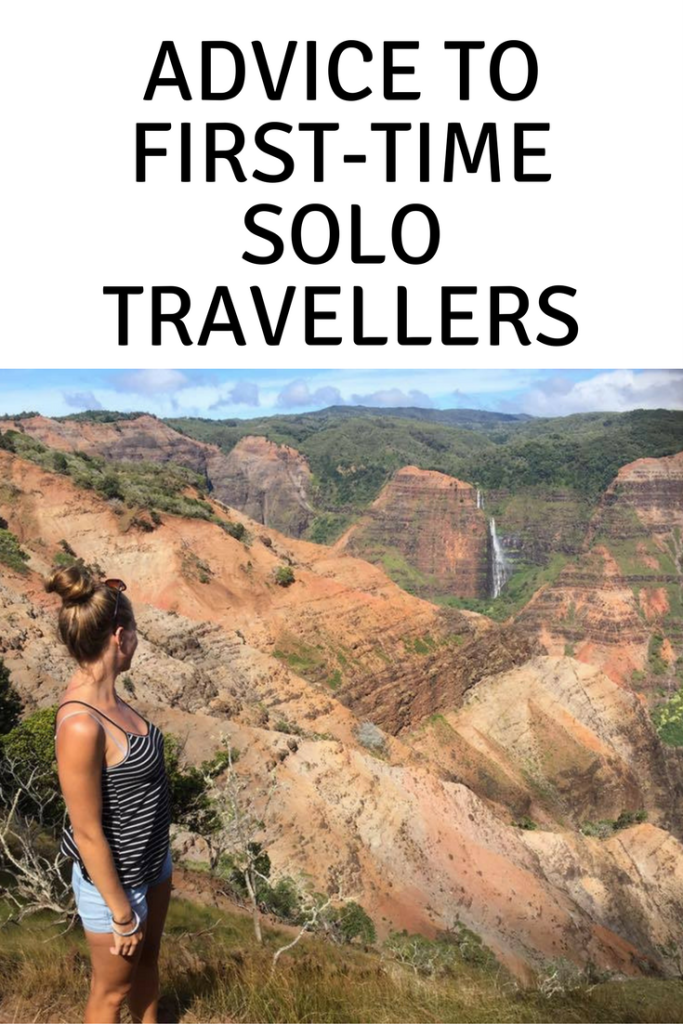 Advice to first time solo travellers