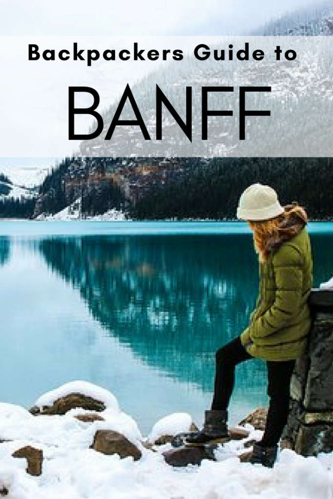 Things to do in Banff / Canada travel tips and inspiration for your next trip to Canada: Backpackers Guides to Whistler, Vancouver, Revelstoke, Banff, Lake Louise, working holiday Canada, Canada backpacking, Canada Travel, Canada Itinerary, Things to do in Canada, Moving to Canada, Canada Road trip