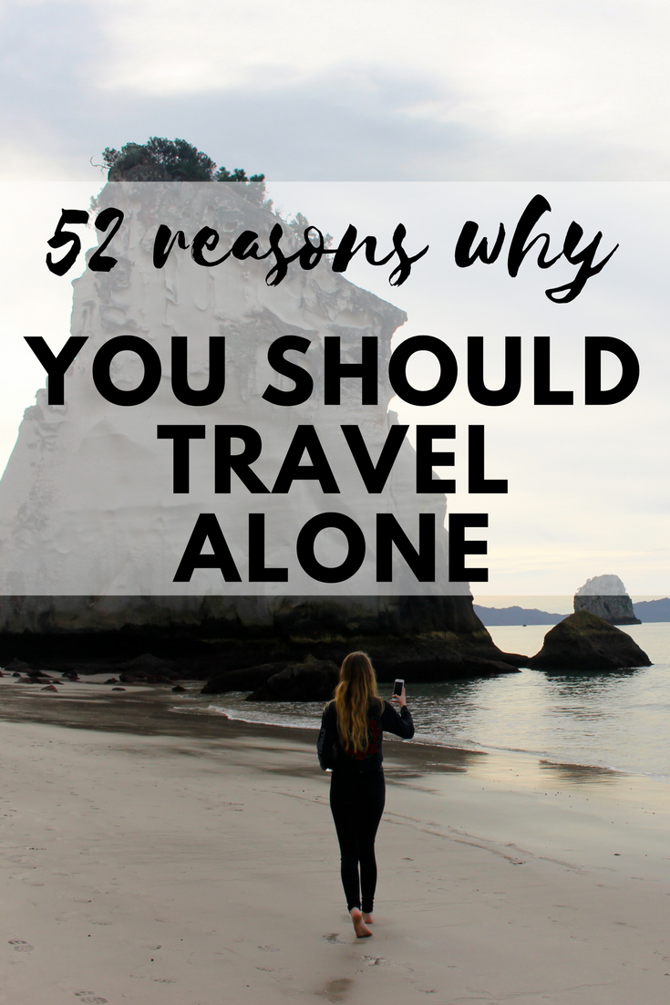 52 Reasons Why You Should Travel Alone