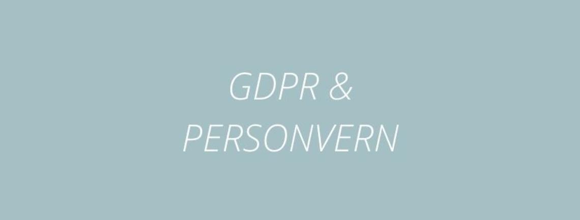 GDPR - Nye personvernregler 2018