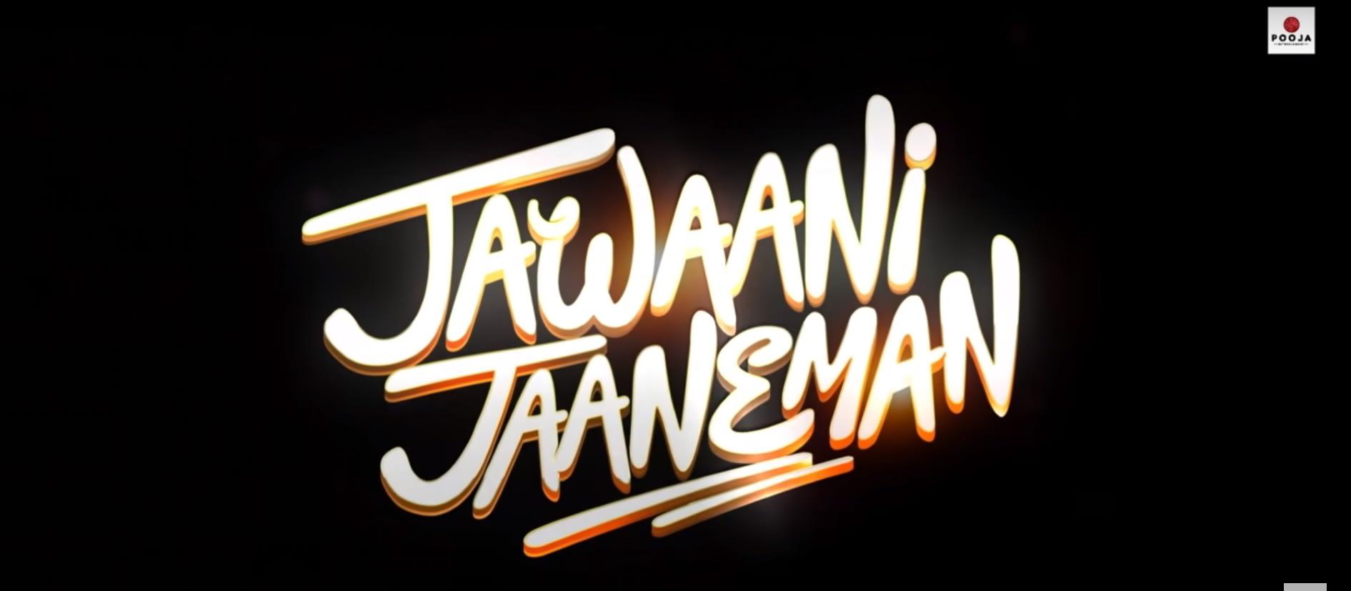 Jawaani Jaaneman full movie download in 720p 360p 480p.