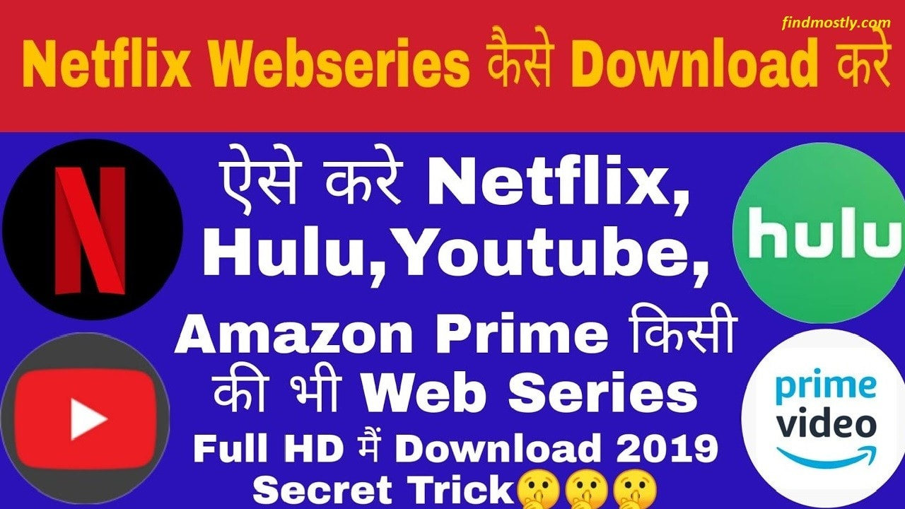 How to Download Netflix Web Series for free