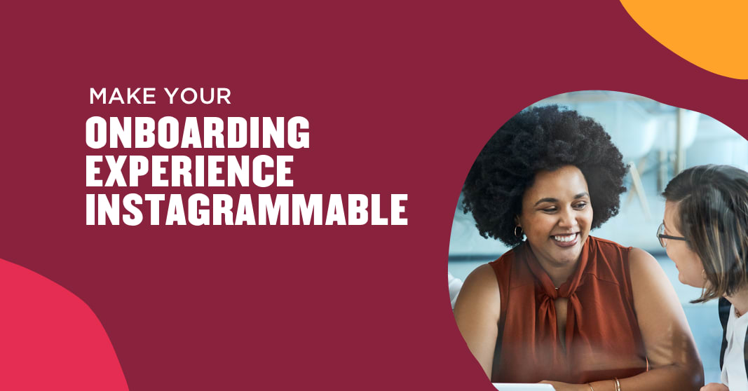 Make your onboarding experience Instagrammable using our five steps to sharing success