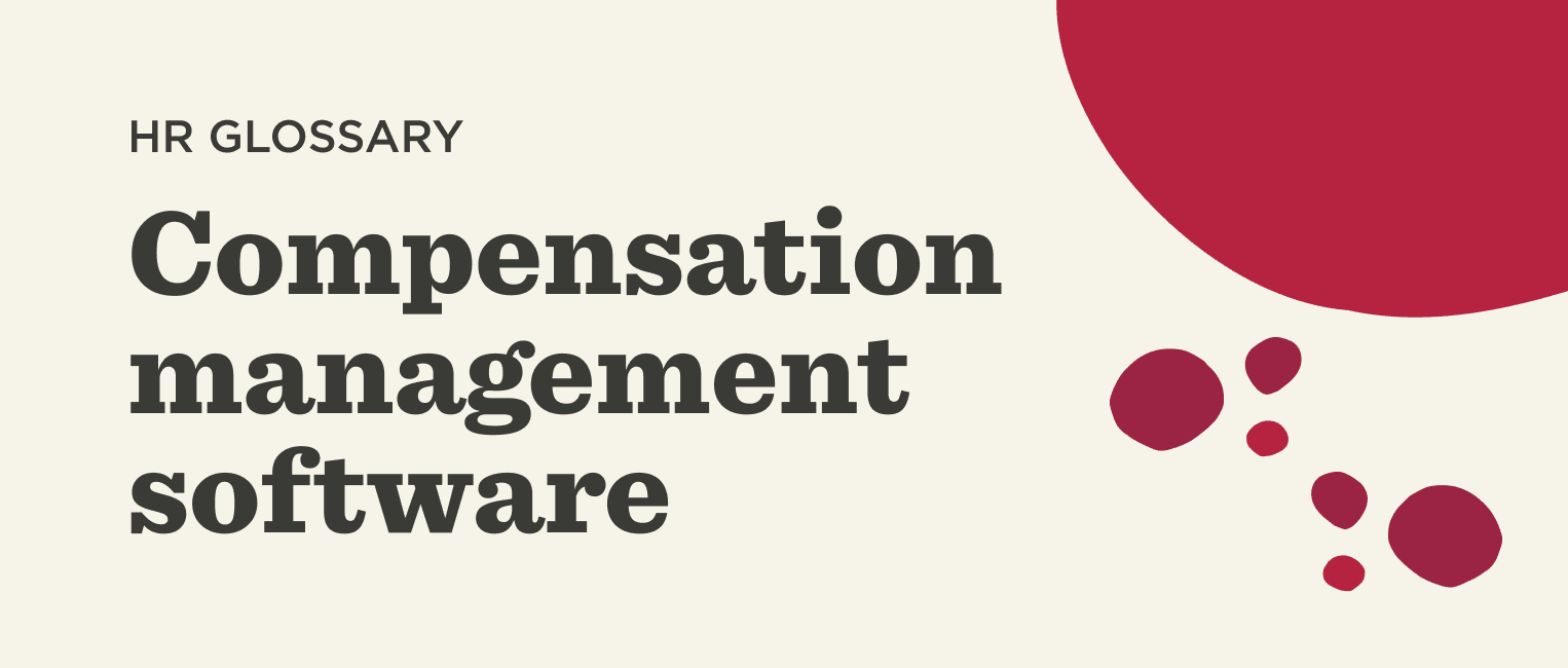 What is compensation management software? - Compensation-management-software-Glossary-banner-2.png