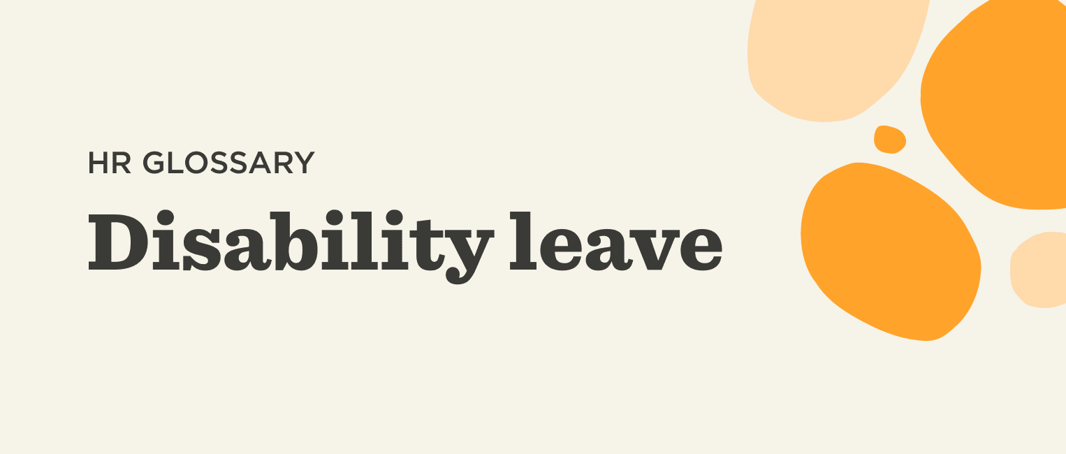 What is disability leave?