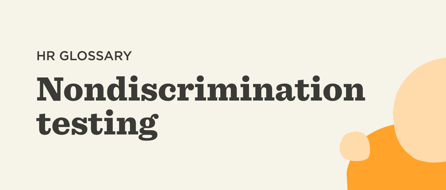 What is nondiscrimination testing? - Nondiscrimination-testing-Glossary-banner.png