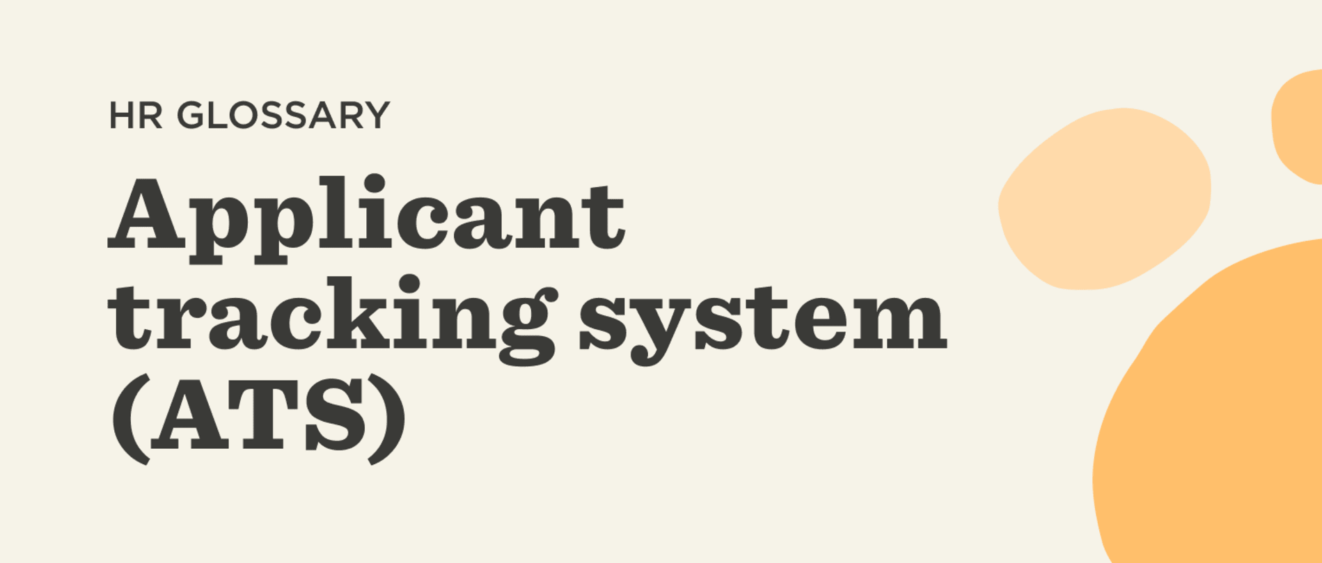 What is an applicant tracking system? - Applicant-tracking-system-Glossary-banner-1.png