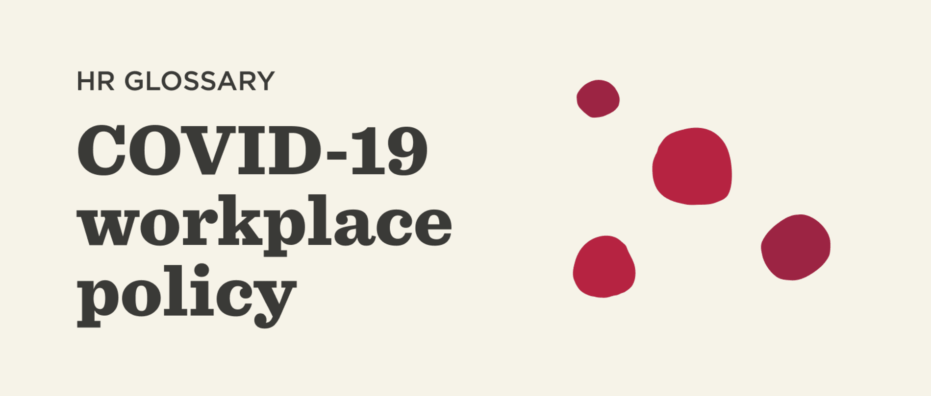 COVID-19 workplace policy