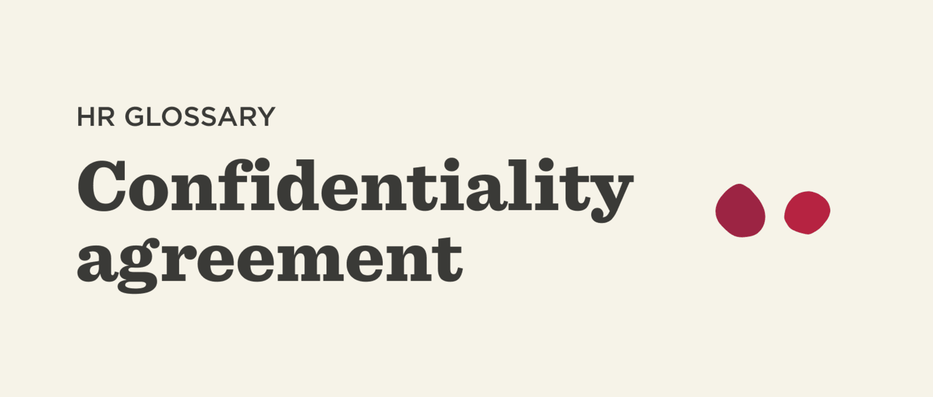 Confidentiality-Agreement-Glossary-banner