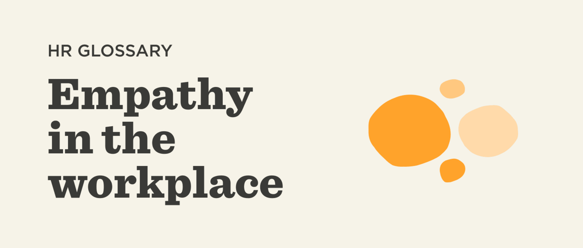 What is empathy in the workplace? - Empathy-in-the-workplace-Glossary-banner-3.png