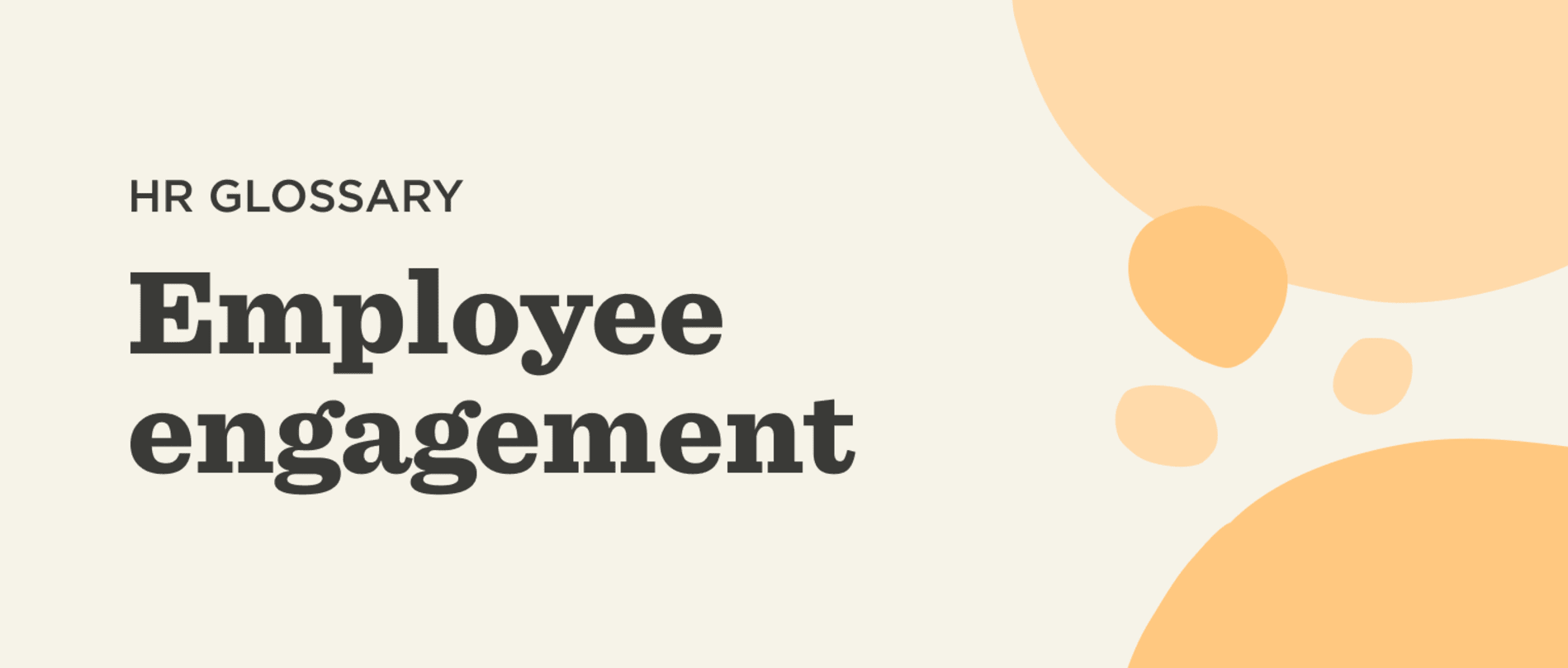 What is employee engagement? - Employee-engagement-Glossary-banner.png