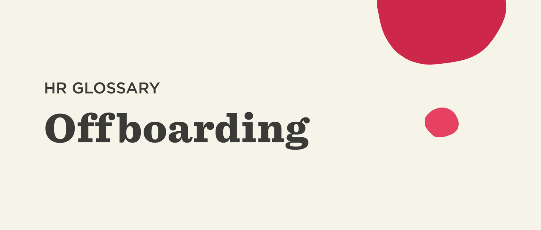 What is offboarding? - Offboarding-Glossary-banner-1.png
