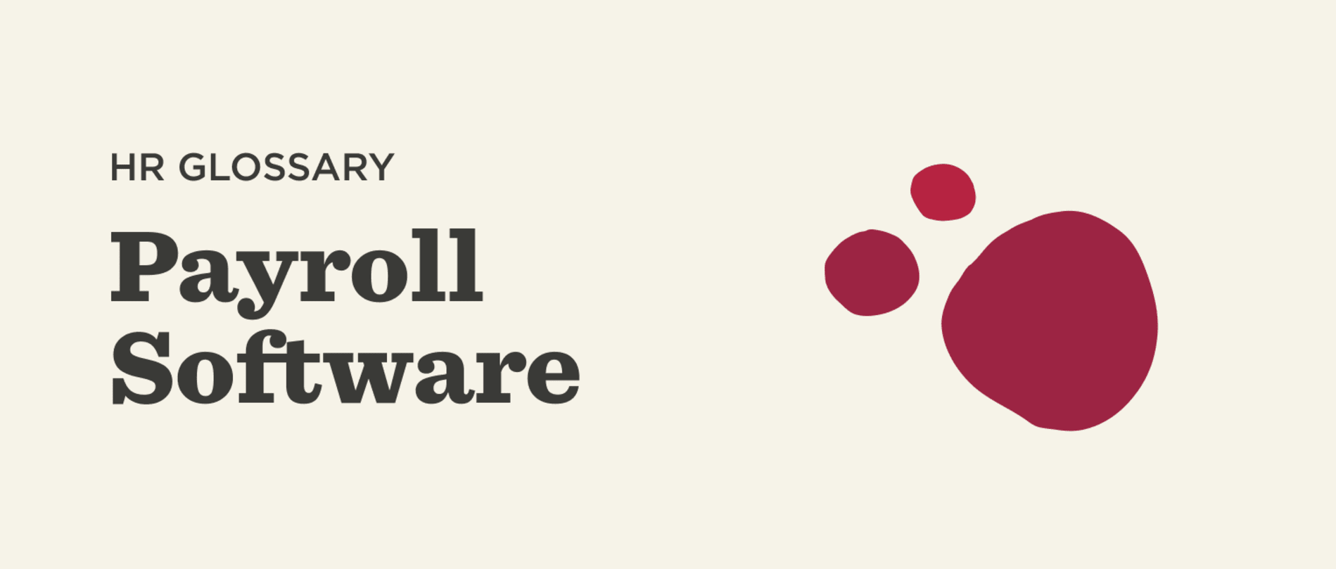 What is Payroll software? - Payroll-Software-Glossary-banner.png