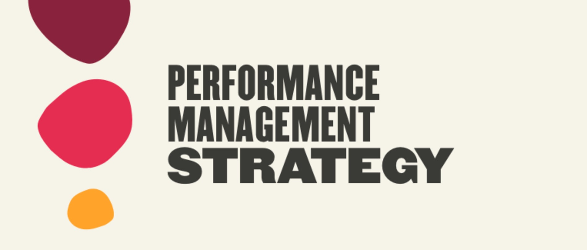 Performance management strategy for HR leaders - Performance-management-strategy-for-HR-leaders-_-Blog-img.png