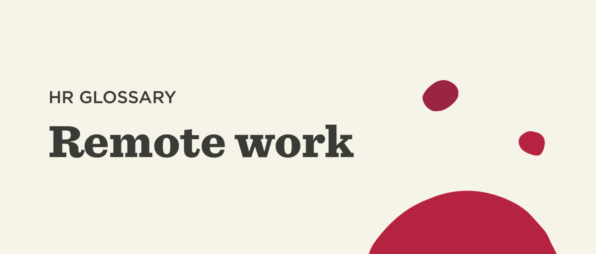 What is remote work? - Remote-work-Glossary-banner-2.png