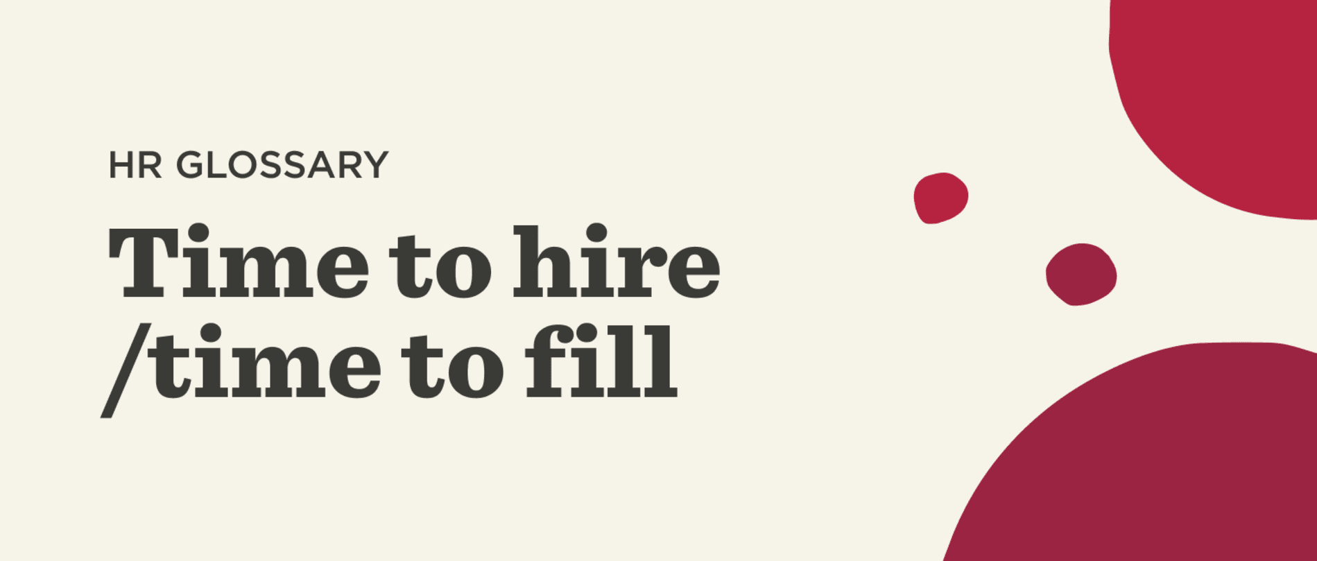 Time to hire-time to fill