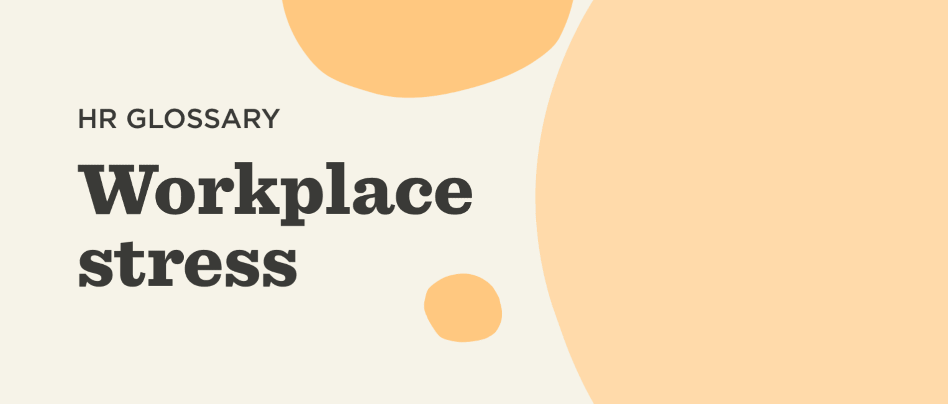 What is workplace stress? - Workplace-stress-Glossary-banner-1.png