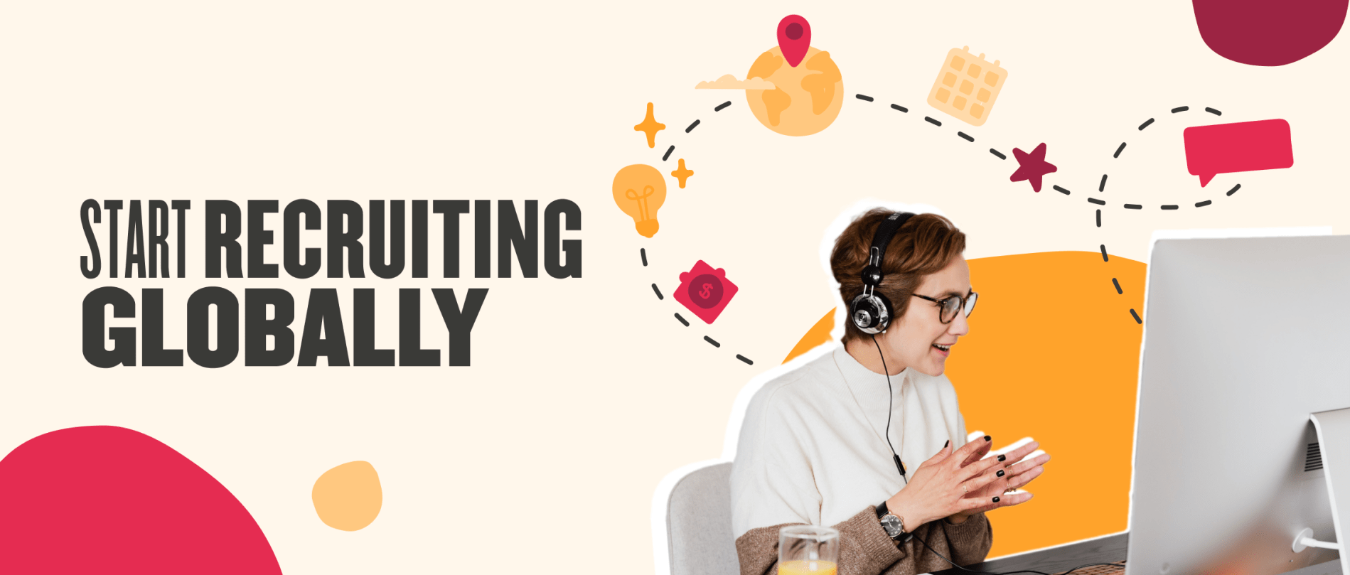 Start recruiting globally