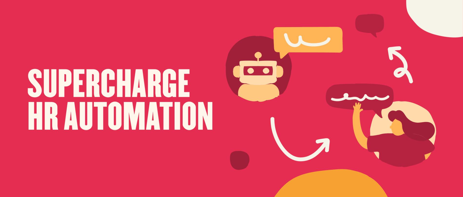 Supercharge HR automation