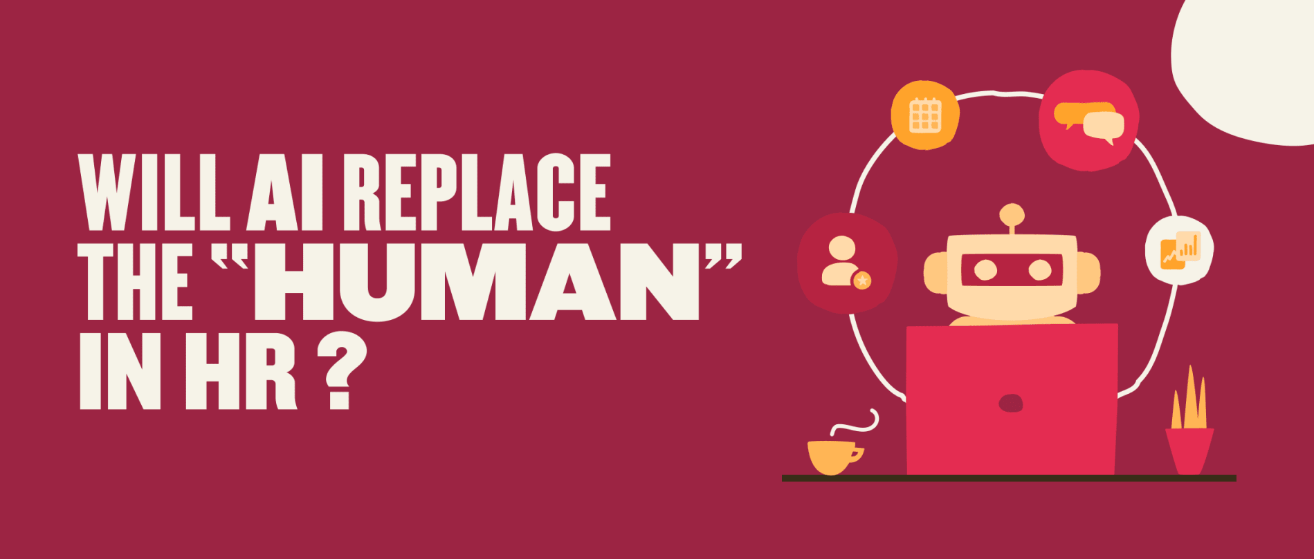 """Will AI replace the """"human"""" in HR? - Will-AI-replace-the-_human_-in-HR__-Global-image.png"""