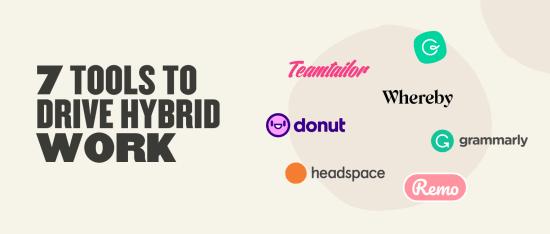 7 best tools for hybrid work