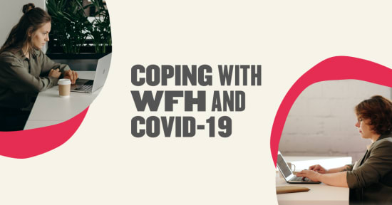 How HR can best help its people cope with COVID-19 - Coping-with-wfh-and-covid-19-Blog-post.png
