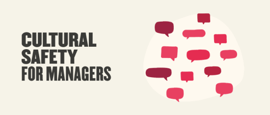 10 ways managers can build culturally-safe teams - Cultural-safety-for-Managers-_Blog-post.png