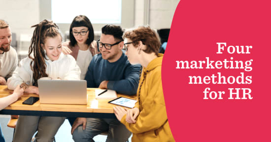 4 Marketing methods HR can use to improve workplace culture - Four-marketing-methods-for-HR_-Blog-Preview_1067X558-1.png