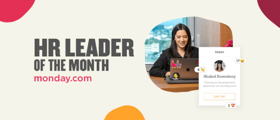 HR leader of the month: Shaked Rosenberg, Training & Development Specialist at monday.com - HR-LEADER-OF-THE-MONTH_03.png