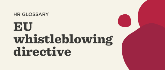 What is the EU whistleblowing directive?