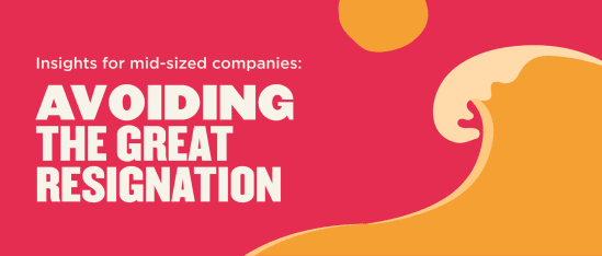 """""""The Great Resignation"""" is an even greater concern for mid-sized companies - Insights-for-mid-sized-companies_-Avoiding-the-Great-Resignation-Global-image.png"""