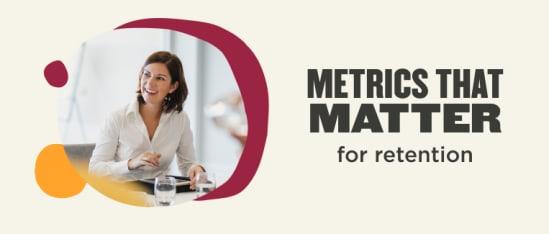 Metrics that matter for employee retention - Metrics-that-matter-retention-Blog-post.png