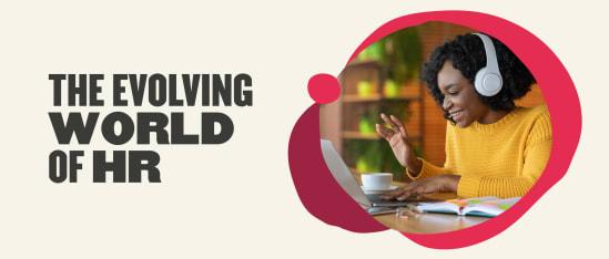 The evolving world of HR