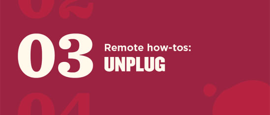 How managers can help their team switch off from remote work - remote-how-tos_03_Global-image.jpg