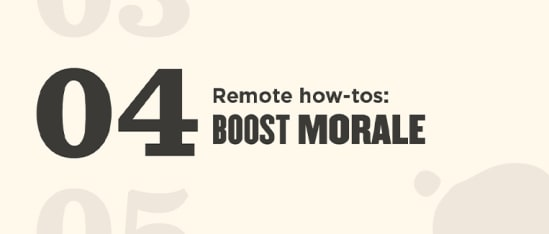 5 ways to boost your team's morale - remote-how-tos_04_Global-image.jpg